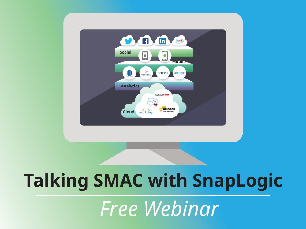 Talking SMAC with SnapLogic