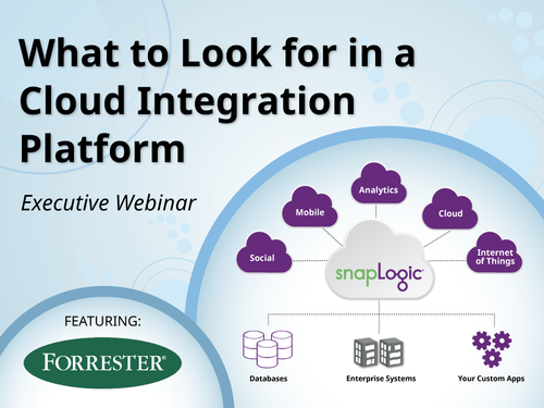 What to Look for in a Cloud Integration Platform