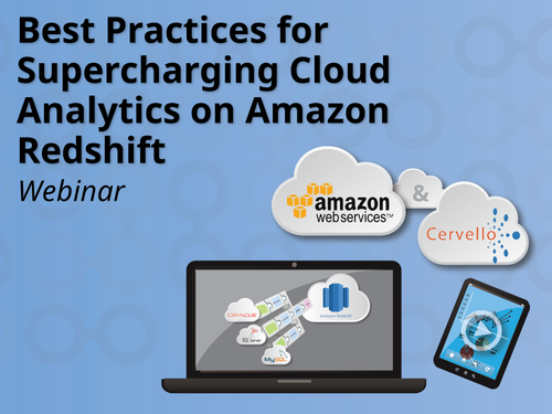 Best Practices for Supercharging  Cloud Analytics on Amazon Redshift