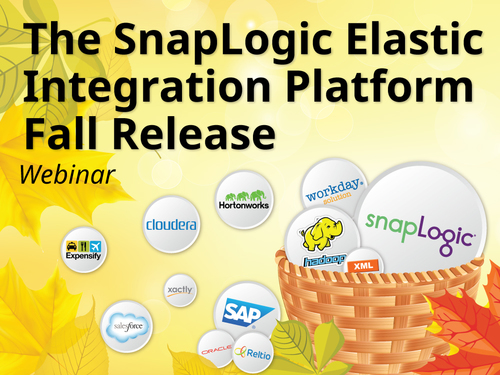 The SnapLogic Elastic Integration Platform Fall 2014 Release Webinar