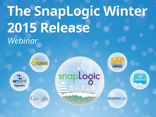 SnapLogic Winter 2015: Securing Cloud Application and Data Integration for Hybrid Deployments