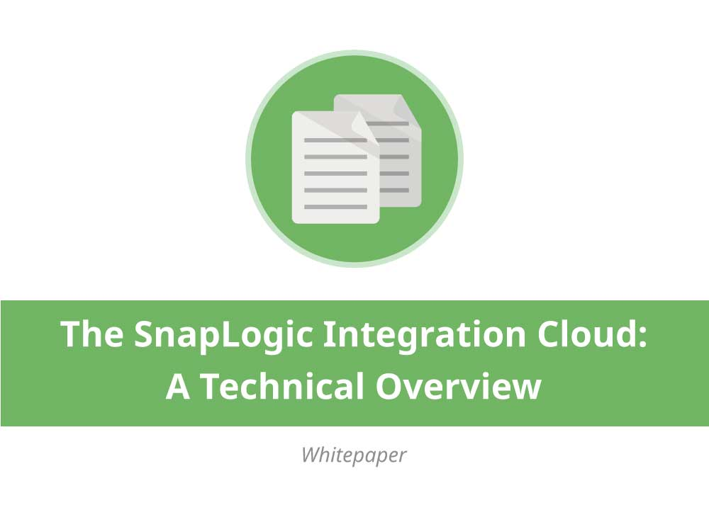 The SnapLogic Integration Cloud - A Technical Overview