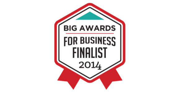 Business Finalist for the 2014 Big Awards