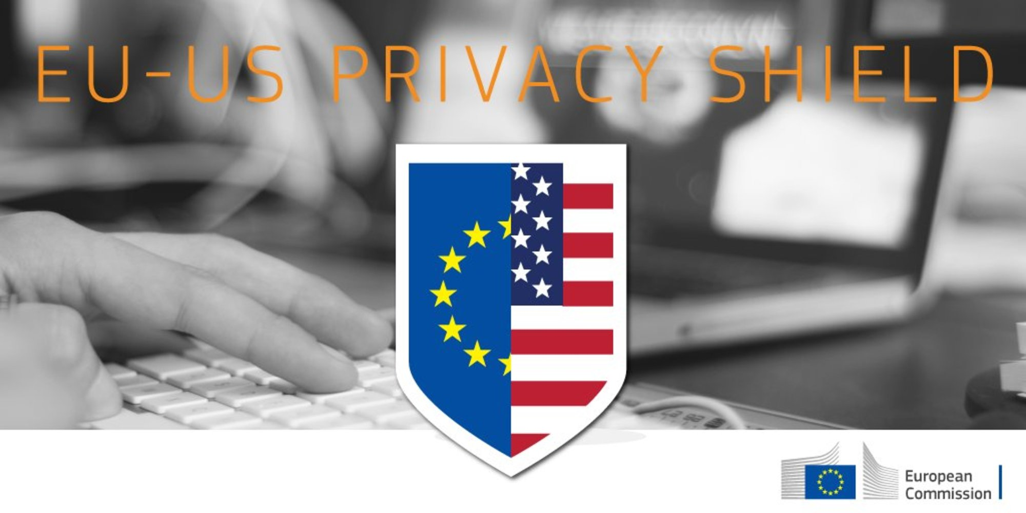 Privacy Shield (previously known as Safe Harbor)