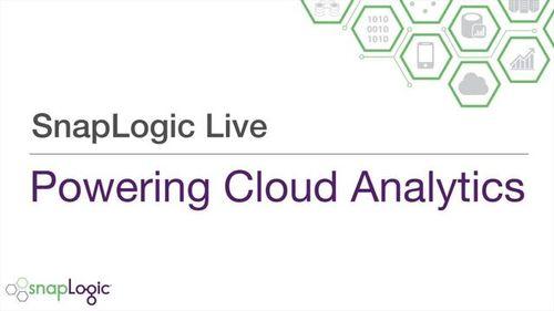SnapLogic Live – Powering Cloud Analytics