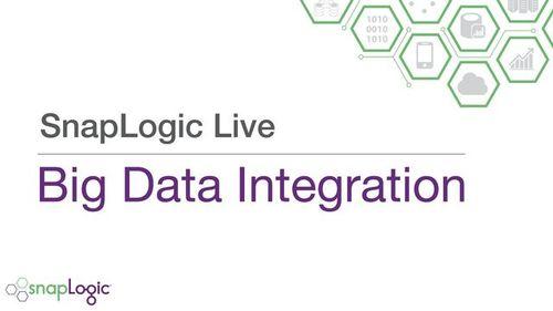 SnapLogic Live – Big Data Integration