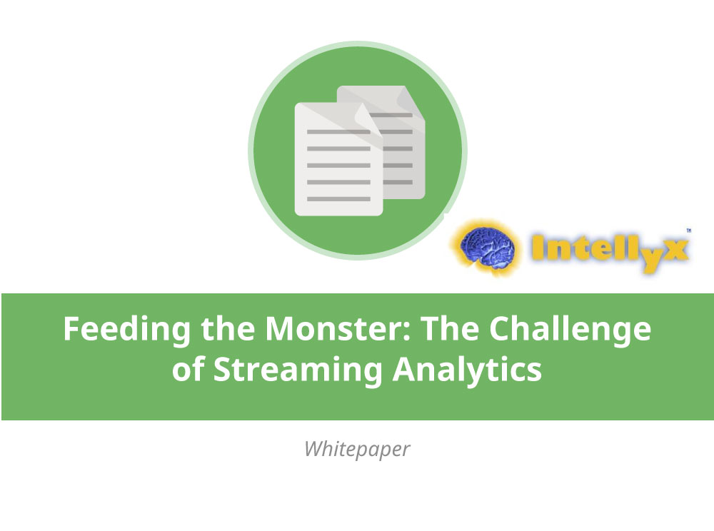 Feeding the Monster: The Challenge of Streaming Analytics