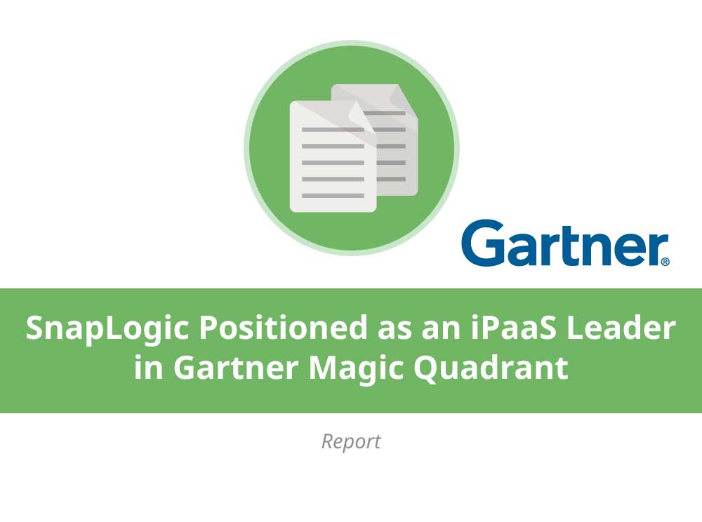 SnapLogic Positioned as an iPaaS Leader for Ability to Execute and Completeness of Vision